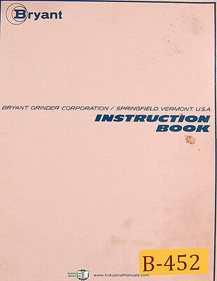 Bryant 3216 N Sereis Internal Grinder Operations Maintenance Manual 1977