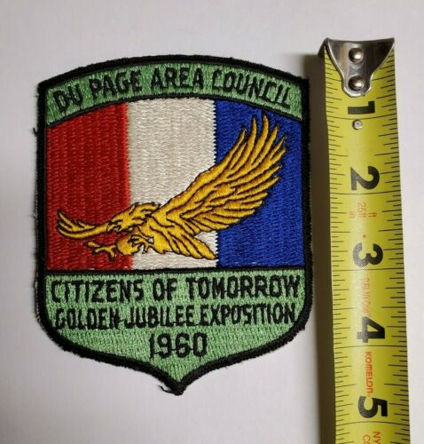 DU PAGE AREA COUNCIL CITIZENS OF TOMORROW GOLDEN JUBILEE PATCH 1960