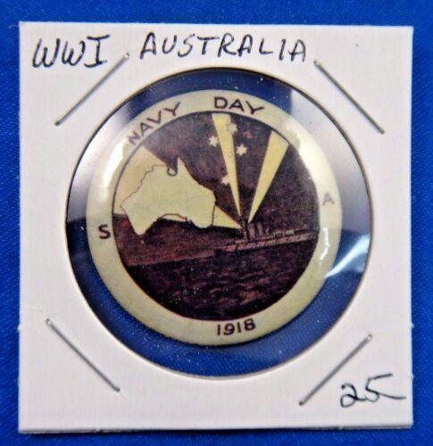 Original Vintage WWI WW1 Australia Navy Day 1918 Pin Pinback Button
