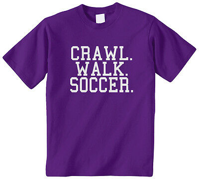 Crawl Walk Soccer Kids Youth Boys Girls T-Shirt Tee Sports Kick World Cup Ball - Girls Kick Balls