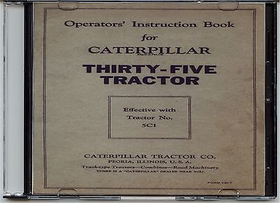 Caterpillar Operators Instruction Book For The Thirty-five35 Tractor On Cd