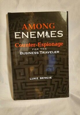 Among Enemies: Counter-Espionage for the Business Traveler by Luke (Among Enemies Counter Espionage For The Business Traveler)