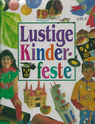 LUSTIGE KINDERFESTE + Verkleidungen + Spiele + Party + Kostüme + (Kinder Lustig Verkleiden Kostüme)