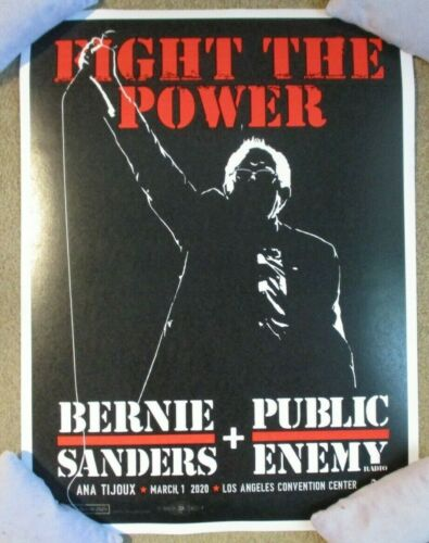 BERNIE SANDERS Public Enemy 3-1-20 2020 Los Angeles Primary CAMPAIGN POSTER