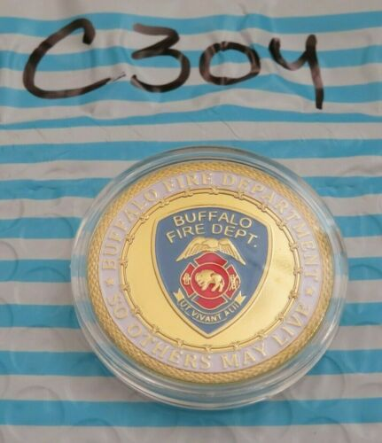 """BUFFALO FIRE DEPARTMEMT CHALLENGE COIN C304  """"SO OTHERS CAN LIVE"""""""