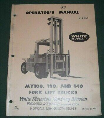 White My100 My120 My140 Forklift Operator Operation Maintenance Manual