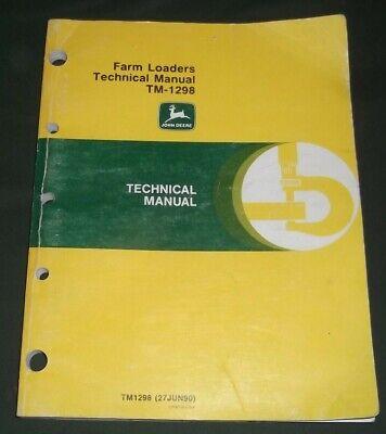 John Deere 100 110 100 175 Farm Loaders Technical Service Repair Manual Tm-1298