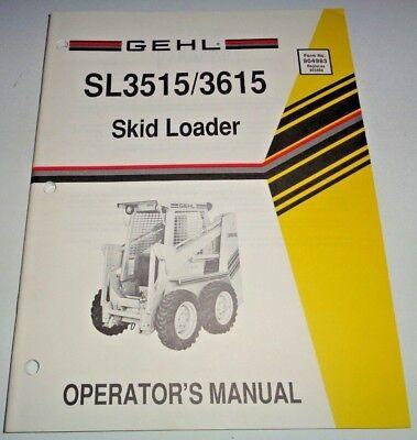 Gehl Sl3515 Sl3615 3515 3615 Skid Steer Loader Operators Manual 1990 Original