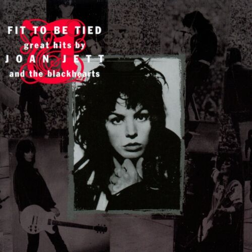 Joan Jett & The Blackhearts  Fit To Be Tied The Greatest Hits By CD