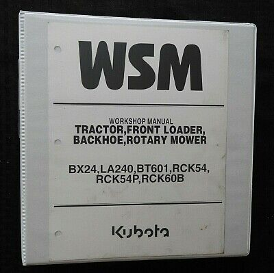 Kubota Bx24 Tractor La240 Loader Bt601 Backhoe Mower Service Manual Very Good