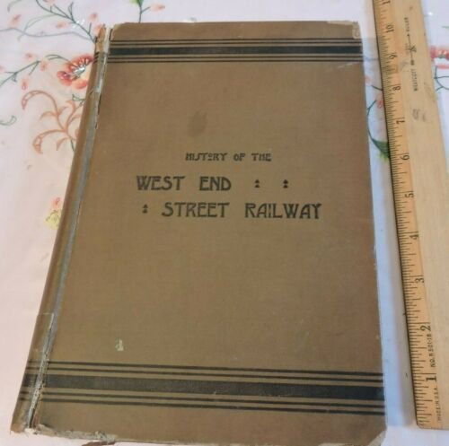 Rare 1892 Boston Transit West End Street Railway 300-page Trolley Book Hardcover