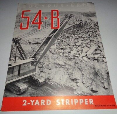 Bucyrus Erie 54 B Stripper Excavator Shovel Clamshell Dragline Sales Brochure