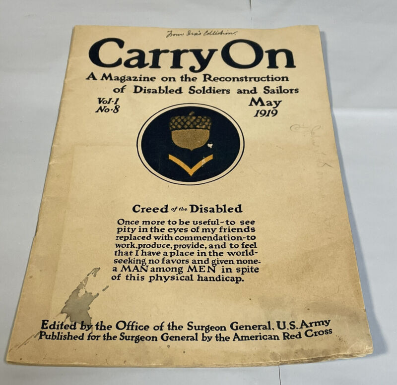 Vtg WWI 1919 CARRY ON Magazine Book Reconstruction of Disabled Soldiers Sailors