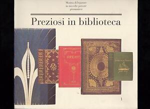 PREZIOSI-IN-BIBLIOTECA-CATALOGO-MOSTRA-DI-LEGATURE-IN-RACCOLTE-PRIVATE-PIEMONTES