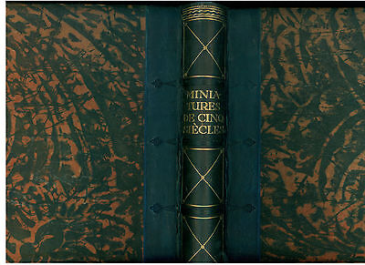 MINIATURES DE CINQ SIECLES NEUFELD & HENIUS 1910 CIRCA ARTE MINIATURA