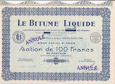 Le Bitume Liquide-Action de 100 Francs-1929