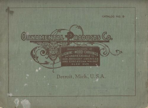 VINTAGE CATALOG - ORNAMENTAL PRODUCTS CO CATALOG No.9 - DETROIT MICH. - CARVINGS