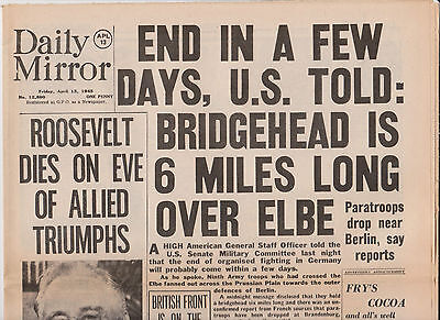 WW2 Wartime Newspaper Daily Mirror April 13 1945 Death Roosevelt End in Few Days