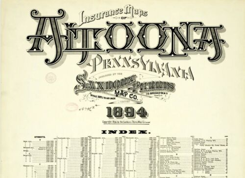 Altoona,  Pennsylvania~Sanborn Map© 41 maps made in 1894 in  color on CD