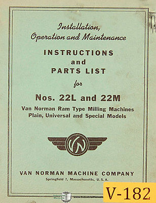 Van Norman 22l 22m Milling Special Plain Universal Maintenance And Parts Manual