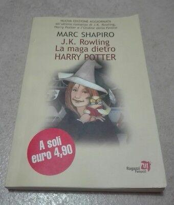 Introvabile ROWLING LA MAGA DIETRO HARRY POTTER 2004-FANUCCI