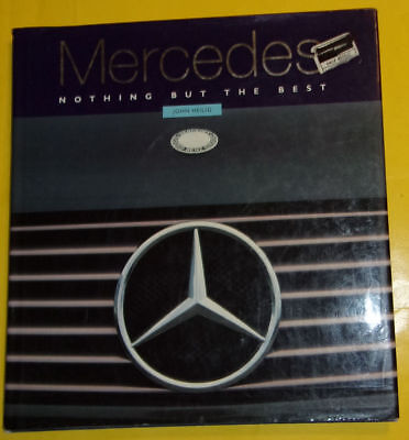 Nothing But The Best 1998 Mercedes Automobiles Pictorial Book Great Pics SEE! (Mercedes Nothing But The Best)