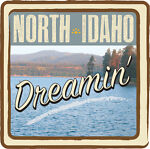 North Idaho Dreamin