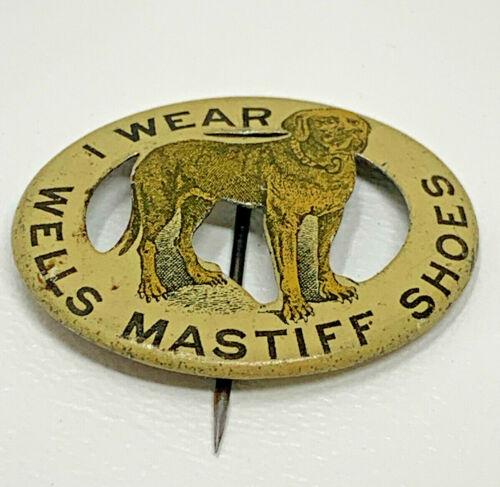 Wells Mastiff Shoes Pinback I Wear Vintage Original Pin Button Dog 19-2602N
