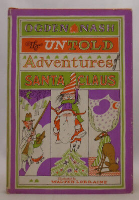 Untold Adventures of Santa Claus - Ogden Nash - First Edition - Christmas (Origin Of Santa Claus)