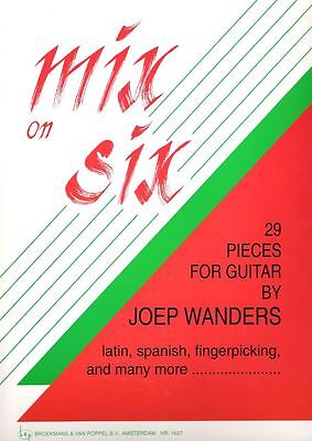 Mix on Six 29 pieces for Guitar Joep Wanders