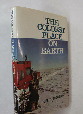 Polar Exploration Antarctica Coldest Place Earth Thomson Signed Springfield - Coldest Place