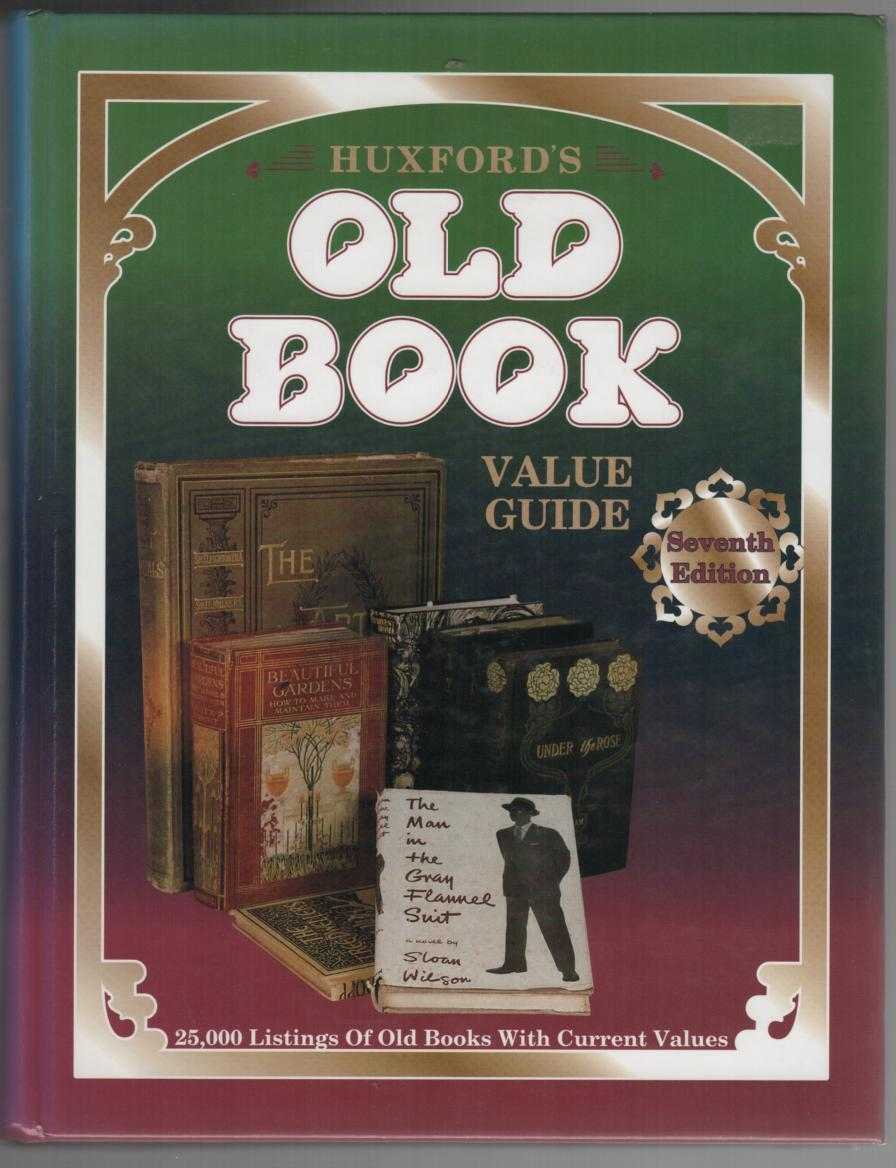 Huxford's Old Book Value Guide Seventh Edition  c1995