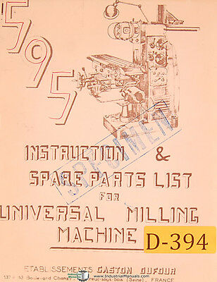 Dufour Gaston No. 595 Universal Milling Machine Instructions And Parts Manual