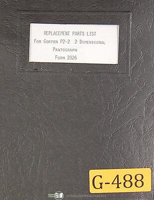 Gorton P202 2 Dimensional Pantograph 3-z 1385-g Replacement Parts Manual