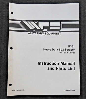 White Field Boss Tractor B361 Heavy Duty Box Scraper Operators Parts Manual