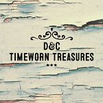 D&C Timeworn Treasures