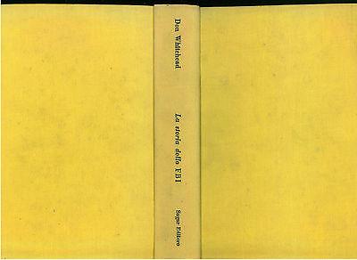 WHITEHEAD DON LA STORIA DELLO FBI SUGAR 1960  SPIONAGGIO POLIZIA