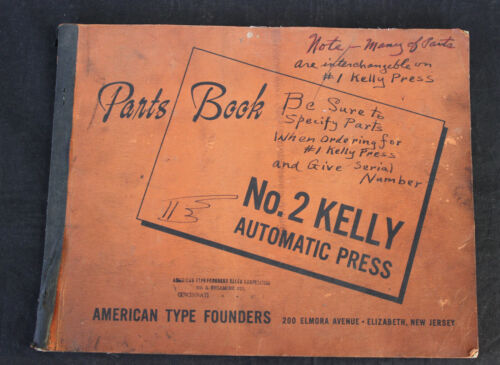 VINTAGE ATF AMERICAN TYPE FOUNDERS NO. 2 KELLY PRINTING PRESS PARTS BOOK