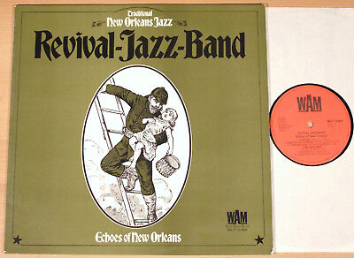 REVIVAL JAZZ BAND - Echoes of New Orleans  (WAM, D 1972 / LP vg++/m-)