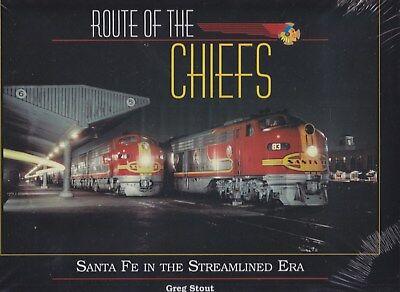 Route Of The Cheifs - Santa Fe In The Streamline Era Railroad Book