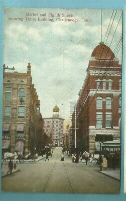 Chattanooga, Tn/ Market & Eighth Strs/ Times Bldg/ trolley/shops/non-linen pc
