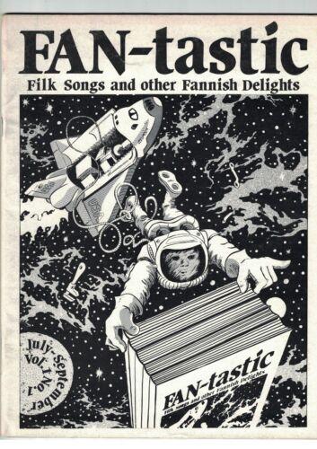 Fan-Tastic Vol 1 No 1 Filk Songs and Other Fannish Delights 1981 Fanzine