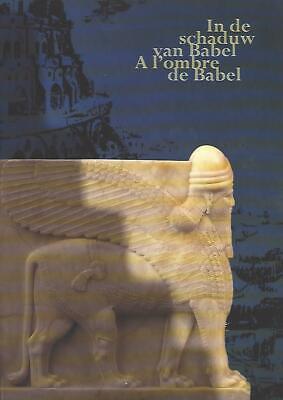 A l'ombre de Babel - In de schaduw van Babel