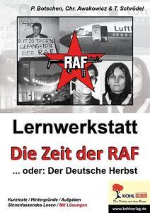 """Lernwerkstatt """"Die Zeit der RAF"""" von Christiane Awakowicz und Peter Botschen (20"""