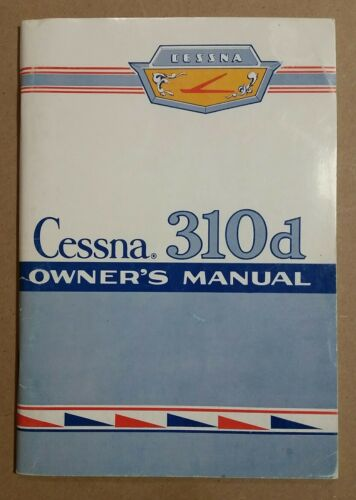 Very Excellent NOS Cessna Model 310d Owner's Manual 310 P-199 12/80