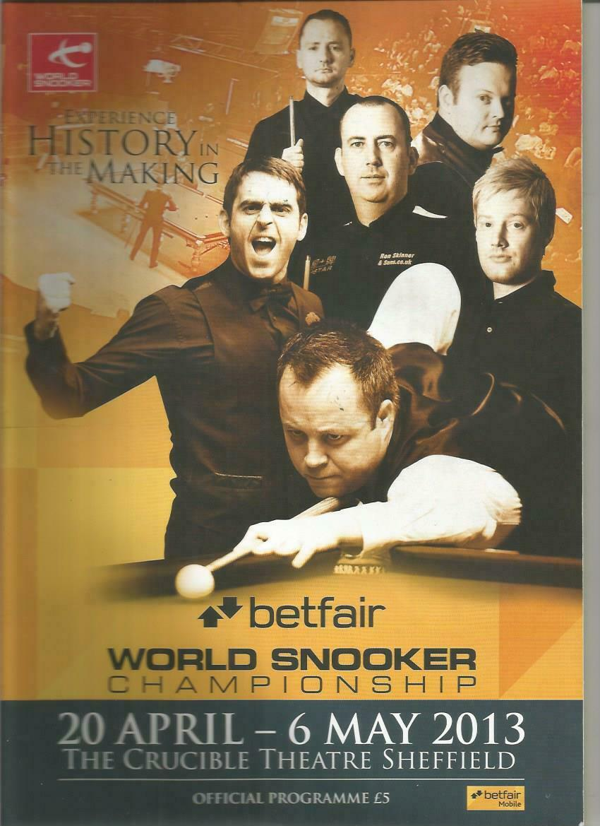 2013  WORLD SNOOKER CHAMPIONSHIP At The Crucible Sheffield   Official Programme