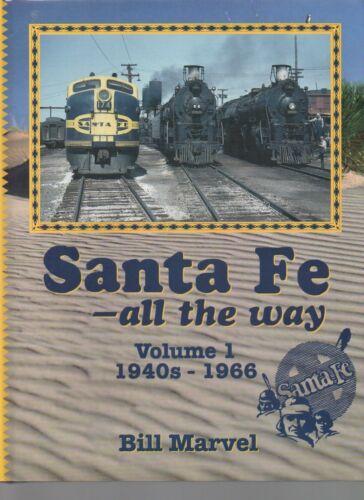 Santa Fe ... All the Way, Vol. 1: 1940s - 1966