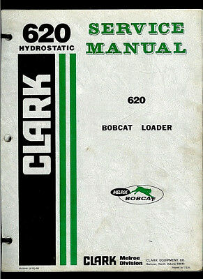 Clark Melroe 620 Hydrostatic Bobcat Loader Original Factory Service Manual