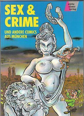 Sex und Crime und andere Comics aus München in Topzustand !!!