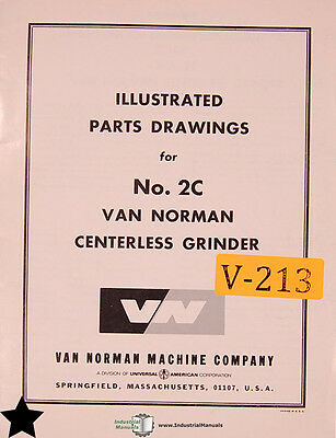 Van Norman No. 2c. Centerless Grinder Illustrated Parts Drawings Manual